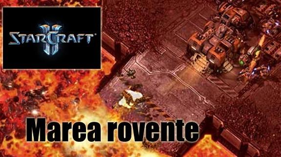 Starcraft II Marea rovente