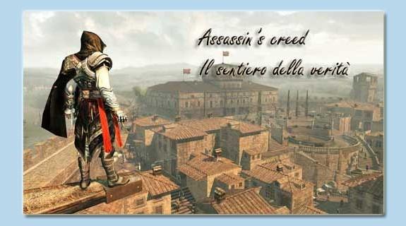 Assassins Creed - Il Sentiero della Verità SPOILER
