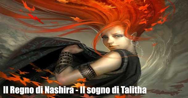 Il Regno di Nashira - Il sogno di Talitha recensione