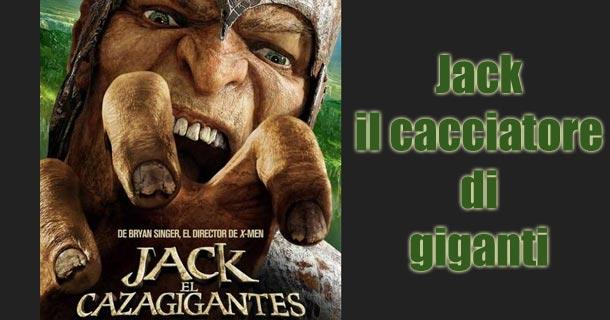 jack il cacciatore di giganti