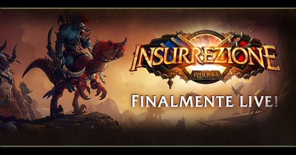 wow patch 5.3 insurrezione
