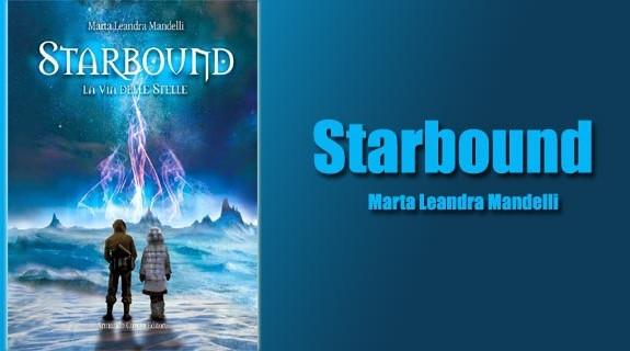 Starbound La via delle stelle - Anteprima