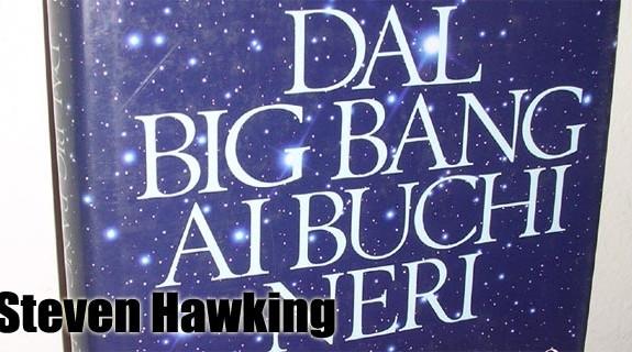 Dal big bang ai buchi neri - Breve storia del tempo