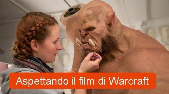 Warcraft aspettando il film