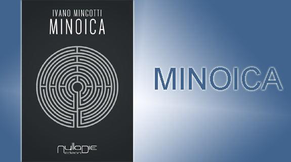 Anteprima su Minoica di Ivano Mingotti