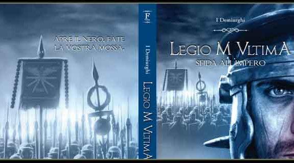 Anteprima: Legio M Ultima - Sfida all'Impero