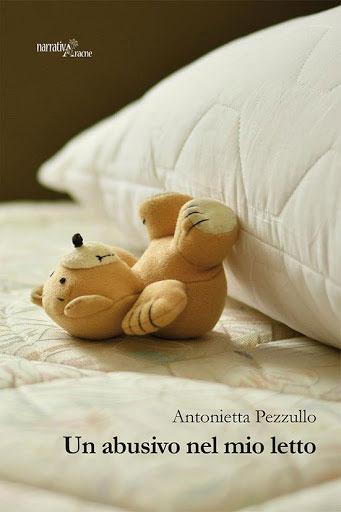 Un abusivo nel mio letto di Antonietta Pezzullo