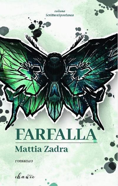 Farfalla nuovo romanzo di Mattia Zadra