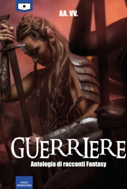 Guerriere – Antologia di racconti fantasy