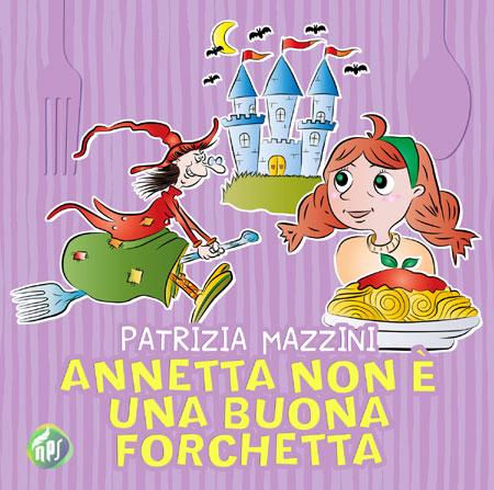 Annetta non è una buona forchetta (Libro per bambini)
