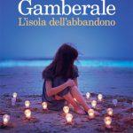 L'isola dell'abbandono di Chiara Gamberale
